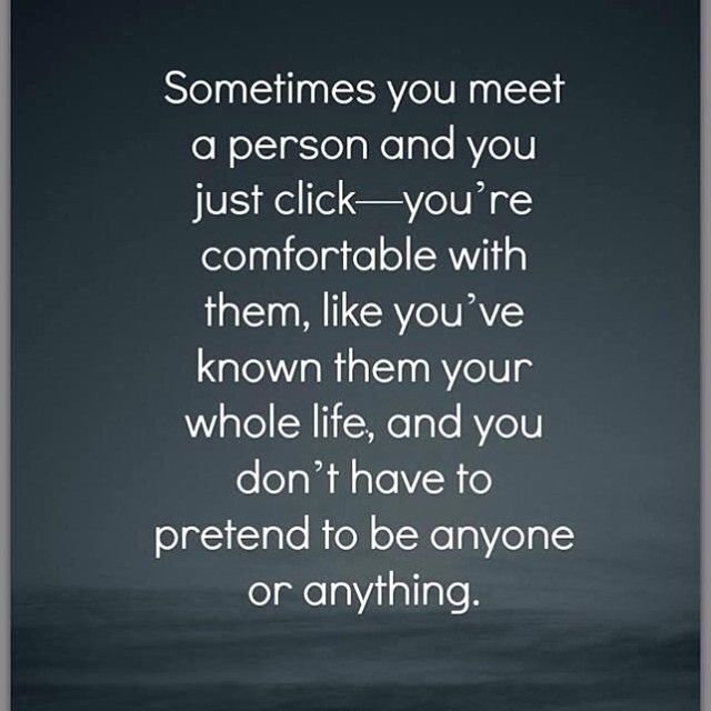 Relationship Quotes Just Friends: Sometimes You Meet A Person And You Just Click