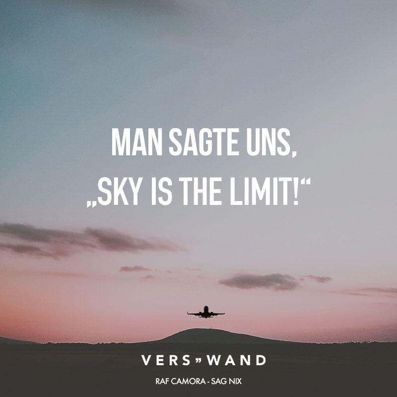 Sky Is The Limit Deutsch