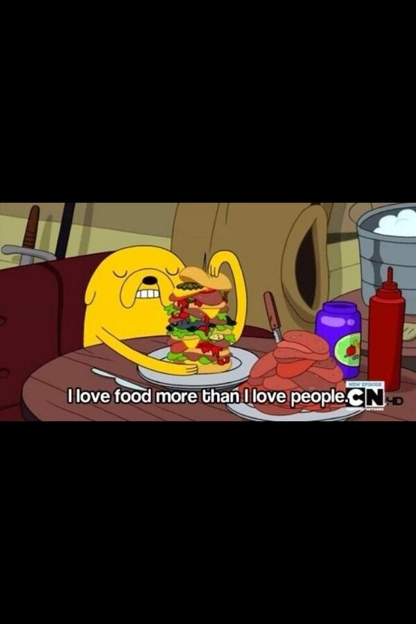 Me too all the time adventure time fin and jake the dog I