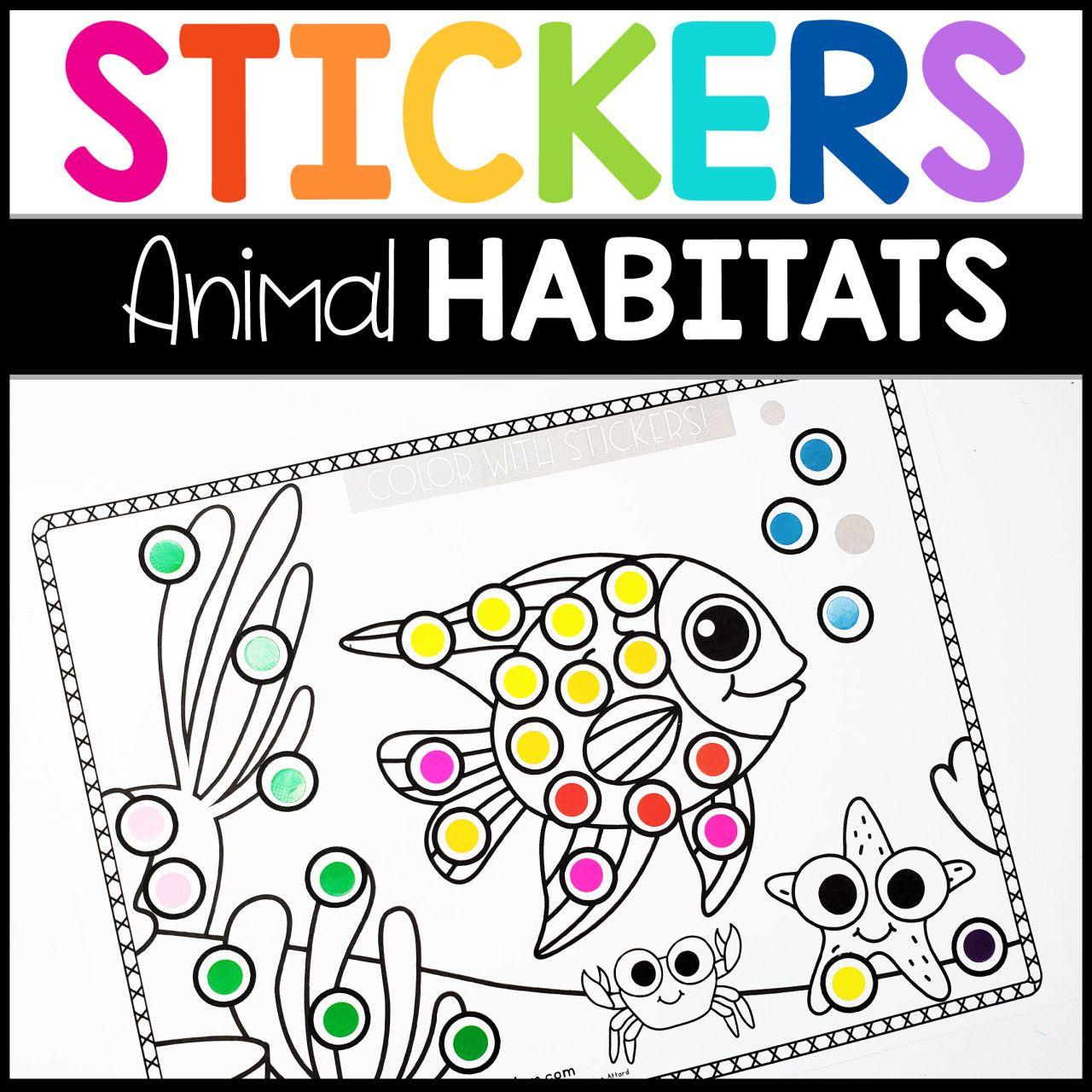 Sticker Worksheets Animal Habitats With Fine Motor Skills