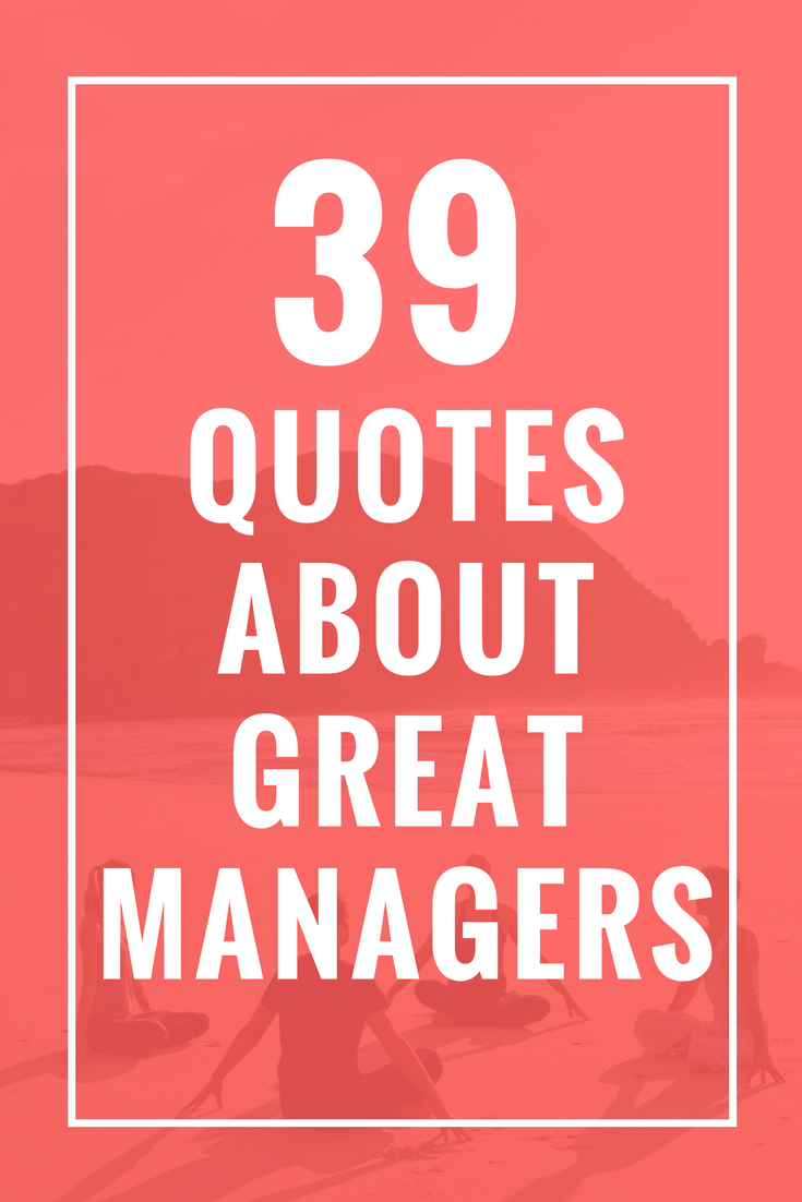 39 Quotes About Great Managers