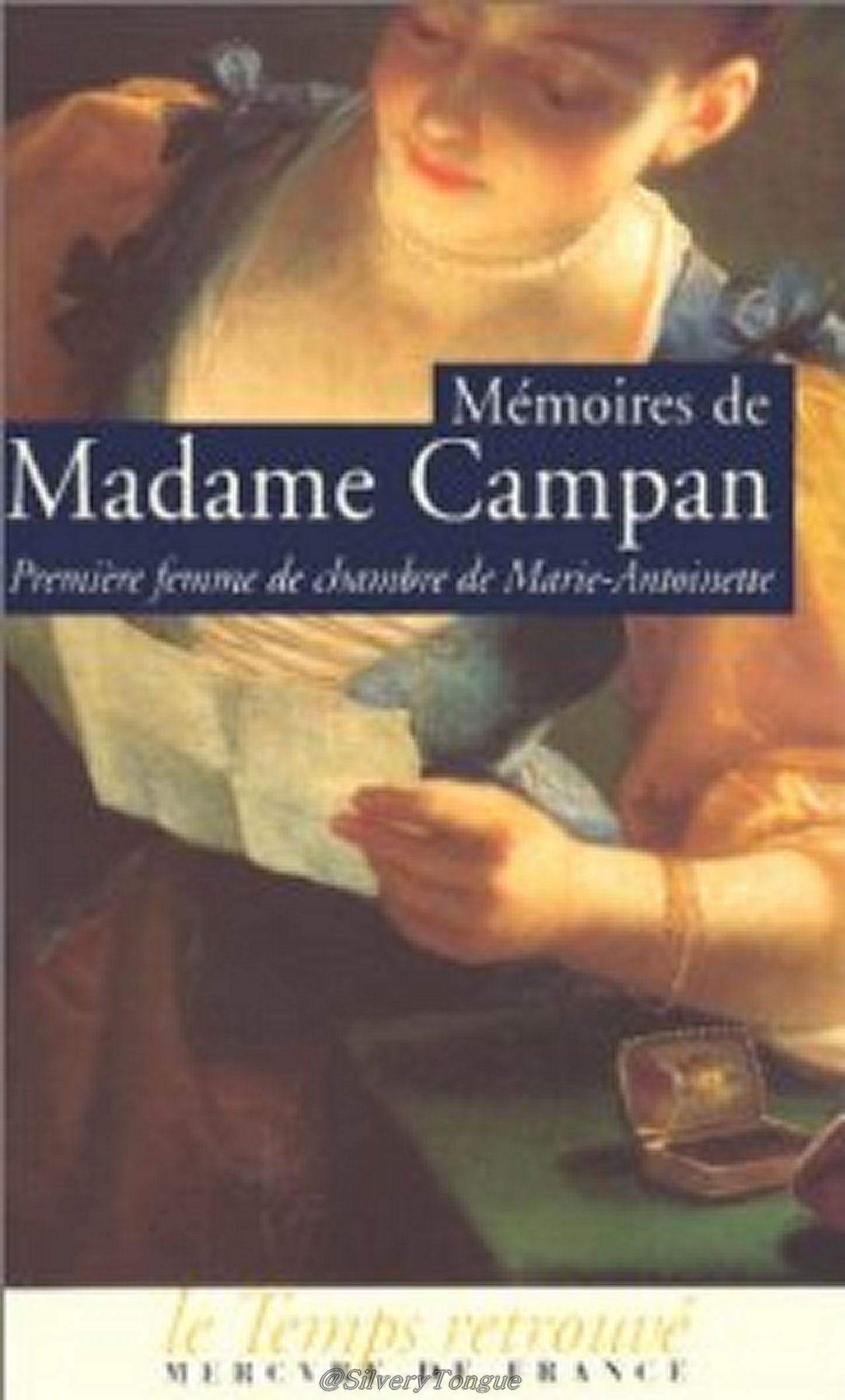 Mémoires de Madame Campan premi¨re femme de chambre de Marie