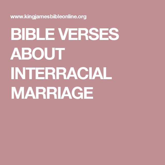 Interracial marriage in the bible verses