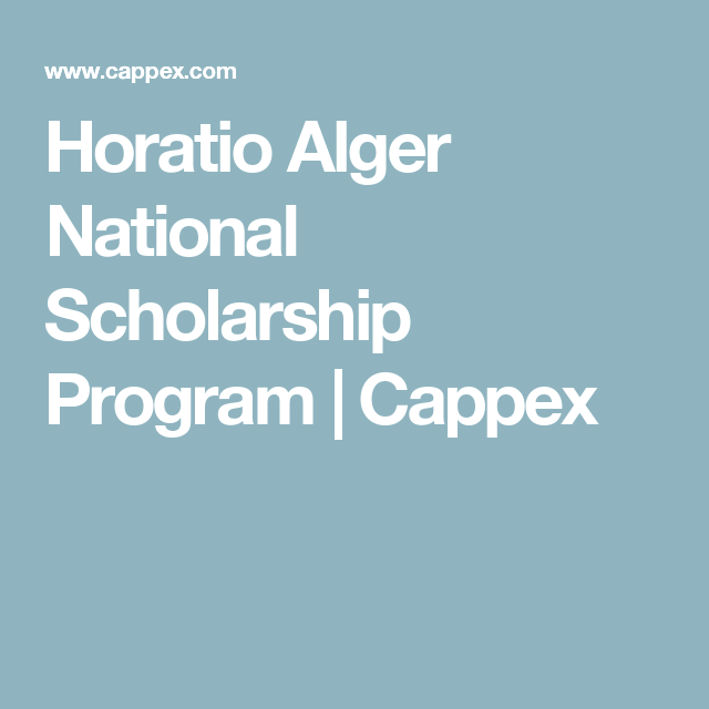 Horatio Alger National Scholarship Program