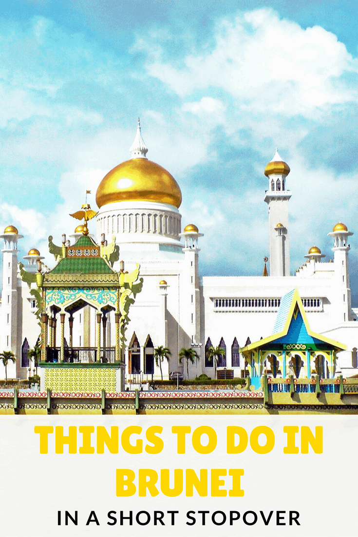 Things To Do In Brunei In A Short Stopover With Images Asia Travel Brunei Travel Travel Destinations Asia