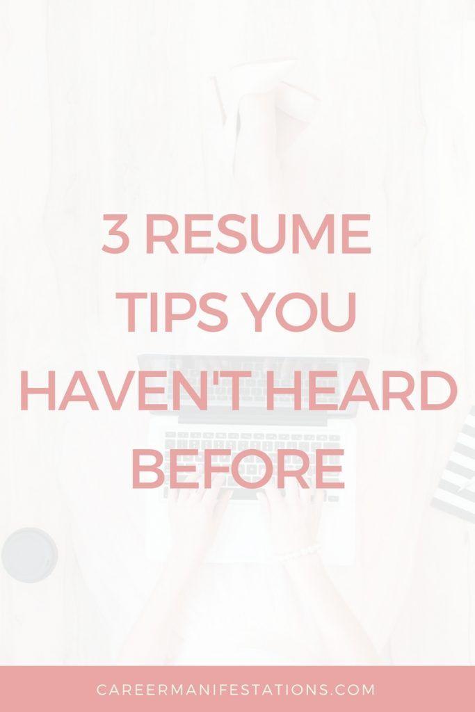 3 Resume Tips You Haven\u0027t Heard Before Pinterest Resume advice