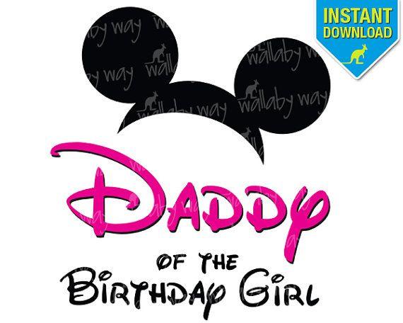 94ffce73 Disney DADDY of the Birthday Girl Mickey Ears Printable Iron On Transfer or  Use as Clip Art - DIY Disney Birthday Matching Shirts Pink on Etsy, $4.00