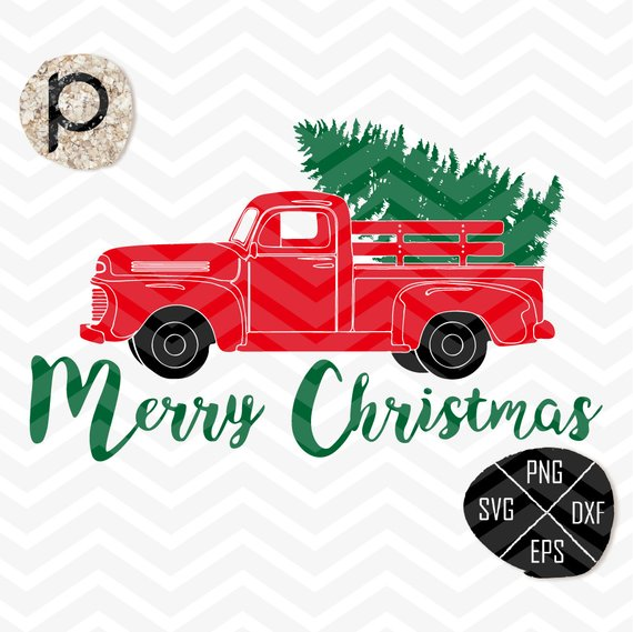 Christmas Tree Delivery Truck Svg Truck Svg Christmas Truck Old Truck Svg Christmas Sv Christmas Tree Truck Birthday Card Template Free Christmas Tree Delivery