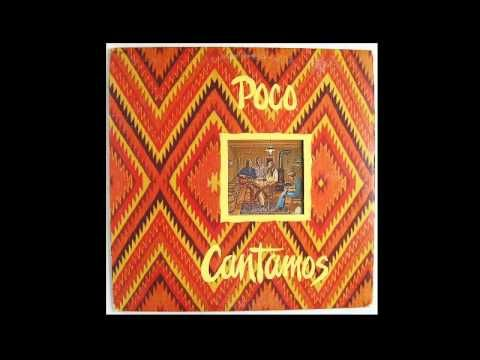 Poco - Cantamos (1974) (Full album Vinyl) - YouTube | Let There Be