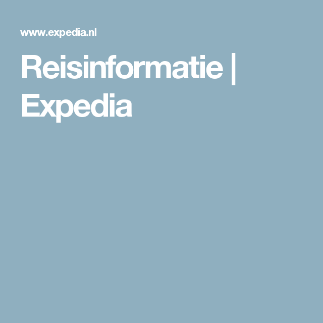 Reisinformatie | Expedia