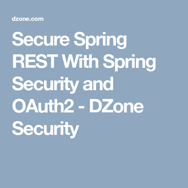 Build Authentication the Easy Way with Spring Security 5 0 and OIDC