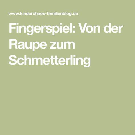 Photo of Fingerspiel für den Frühling + Sommer: Von der Raupe zum Schmetterling
