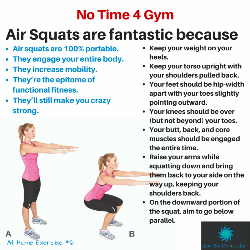 Air Squats Are 100 Portable They Engage Your Entire Body They Increase Mobility They Re The Epitome Of Functional Fit Workout Workout Routine Air Squats