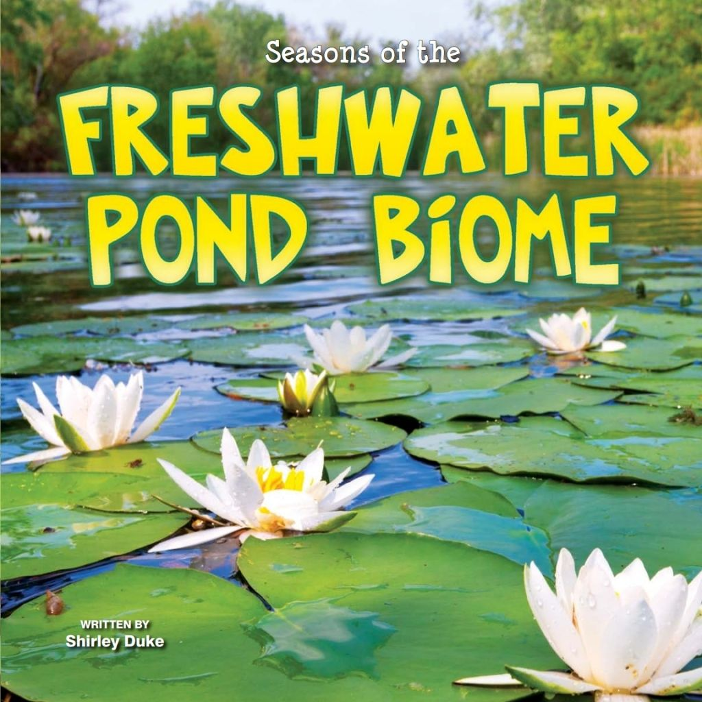 Seasons Of The Freshwater Pond Biome Ebook In