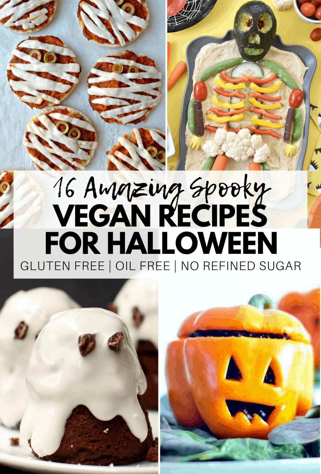 16 Amazing Vegan Halloween Recipes Gluten Free No Refined Sugar Vegan Halloween Food Vegan Halloween Halloween Recipes