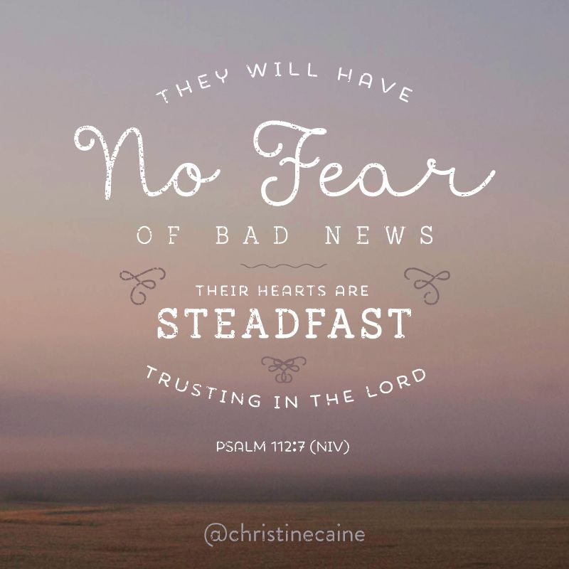 Trusting In The Lord Quotes: They Will Have No Fear Of Bad News. Their Hears Are