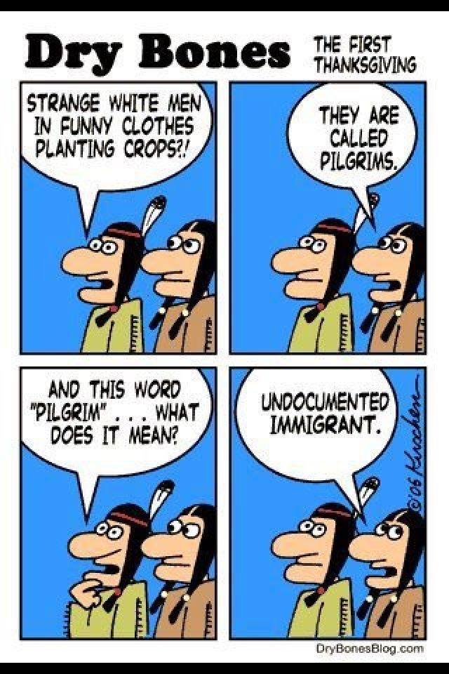 Pin By Bonita Atkinson On Immigration Native American Humor Thanksgiving Cartoon Funny Outfits