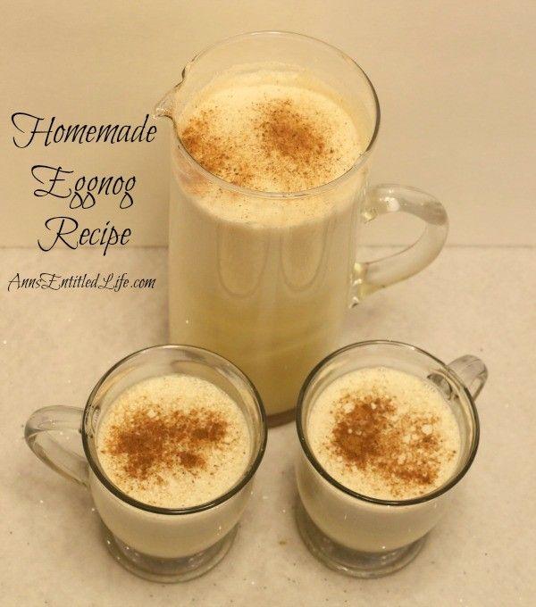 Homemade Eggnog, Eggnog Recipe, Holiday Drinks