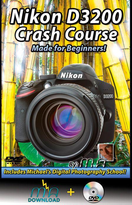 Nikon D3200 Crash Course Dvd With Download Nikon D3200 Camera