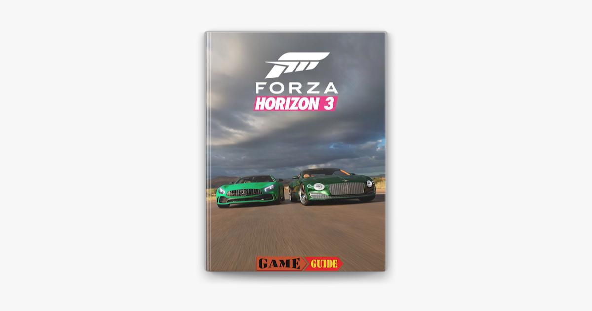 Forza Horizon 3 Game Guide Ad Game Guide Horizon Download Ad Game Guide Forza Horizon Forza Horizon 3