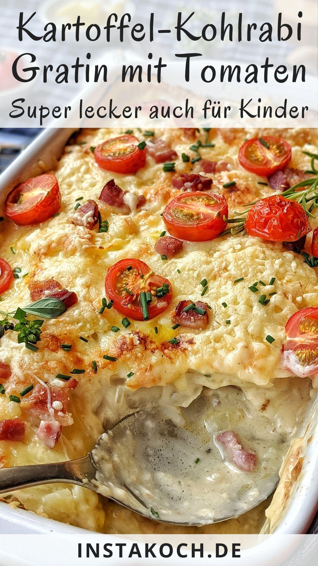 Kartoffel-Kohlrabi Gratin mit Tomaten - Schnell vorbereitet und super lecker
