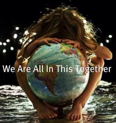 We Are All In This Together! We Are