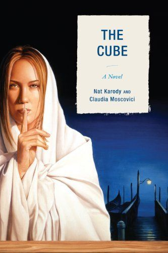 The Cube: A Novel by Nat Karody, http://www.amazon.com/dp/0761859829/ref=cm_sw_r_pi_dp_7VBFqb0YK1895