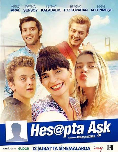 Hesapta Ask 12 Subat 2016 Cuma Vizyon Filmi Hesaptaask Sinema Movie Film Meric Aral Derya Sensoy Burak Tozkoparan Firat Film Romantik Filmler Sinema