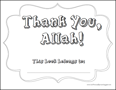 Our Precious Sprouts Thank You Allah Coloring Book Islamic Kids Activities Ramadan Activities Islam For Kids