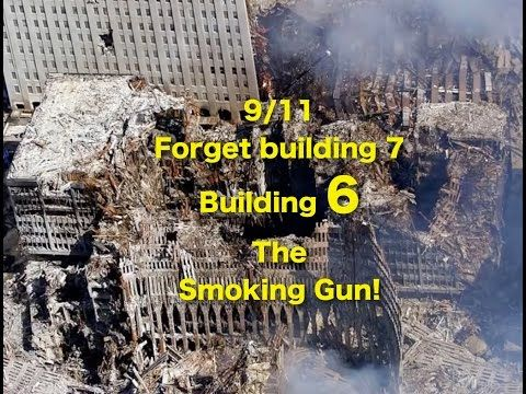 Forget building 7, building 6 is the SMOKING GUN of 9/11 - YouTube