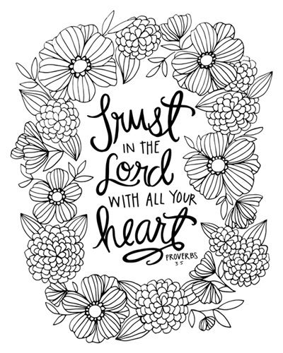 Trust In The Lord With All Your Heart Handlettered Coloring Coloring Canvas Bible Verse Coloring Page Coloring Pages Inspirational Bible Verse Coloring