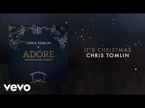 (8) Chris Tomlin It's Christmas (Medley/Live/Lyrics And