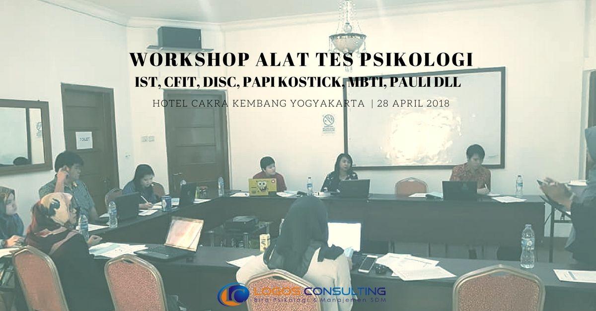 Halo Yogyakarta Kami Hadir Kembali Untuk Anda Dengan Workshop Alat Tes Psikologi Super Lengkap Sabtu 28 April 2018 Pukul 08 Psikologi Latihan Kepemimpinan