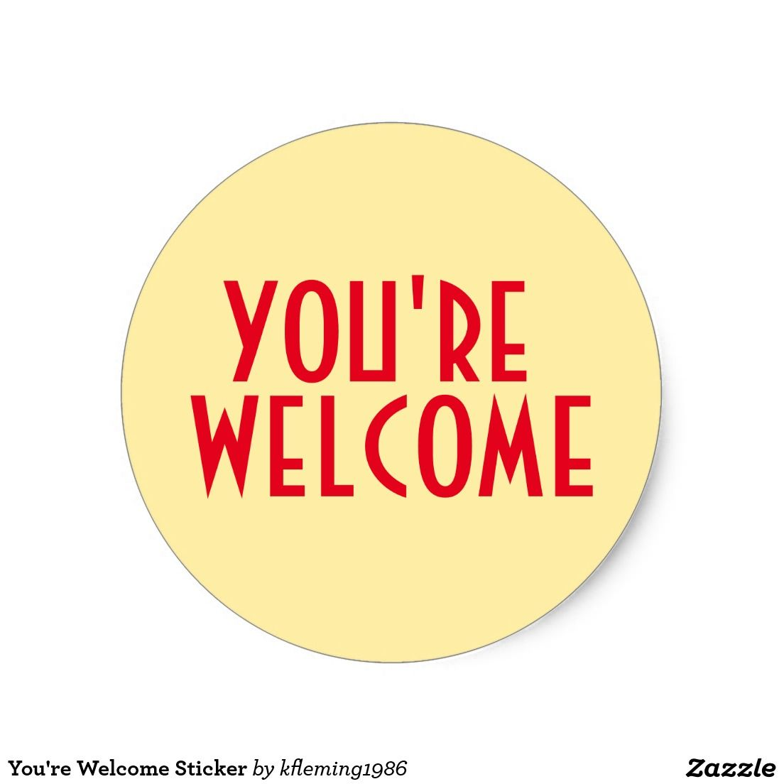 You Re Welcome Sticker