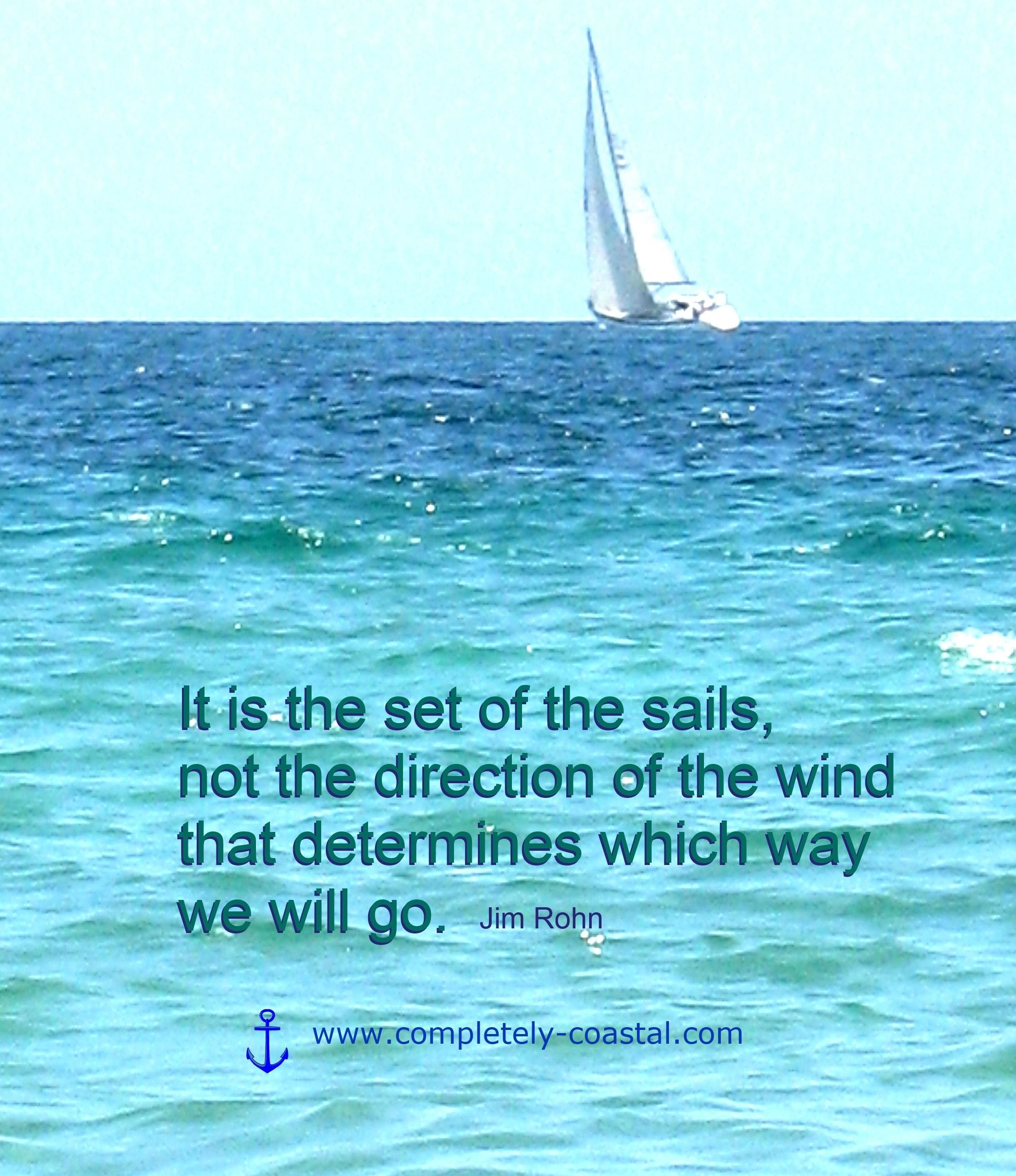Quotes About Sailing And Life Sailing Quoteit Is The Set Of The Sailshttppinterest