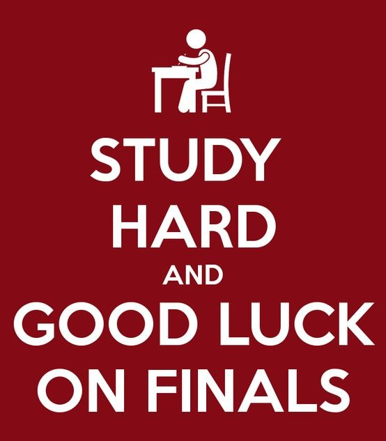 Good Luck On Your Finals Motivational College Quotes For