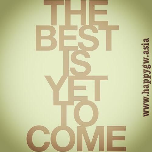 #smile#best is yet to come#patience#wait