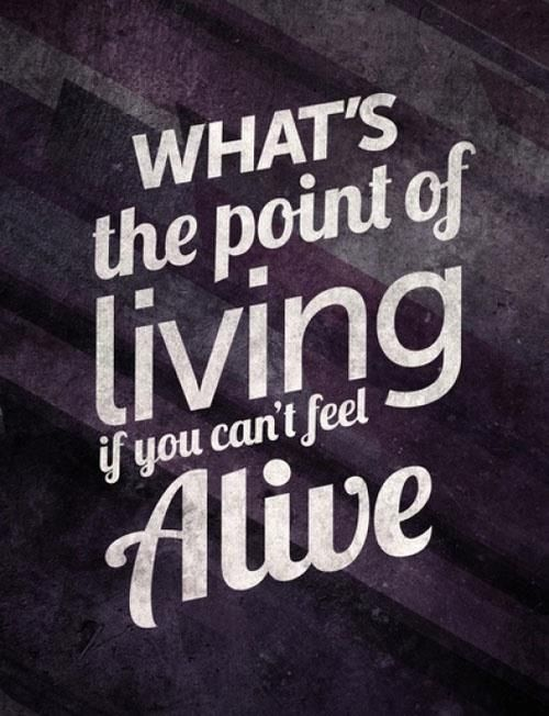 Be alive and love live <3
