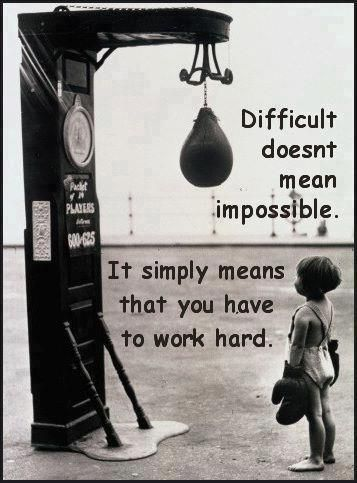 Difficult doesn't mean impossible. It simply means that you have to work hard. #motivation #inspiration #determination #fitness