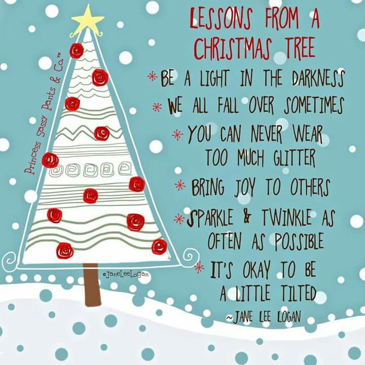 Lessons From The Christmas Tree Christmas Tree Quotes Christmas Fun Christmas Quotes