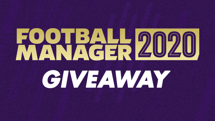 Football Manager 2020 Giveaway Football Manager Giveaway Football