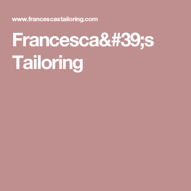Francesca's Tailoring