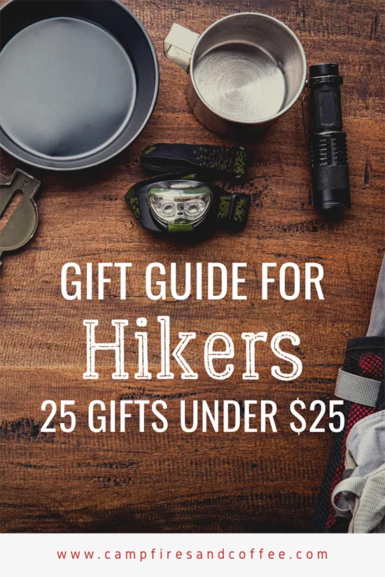 Shopping for someone who enjoys hiking and being outdoors isn't the easiest task. Here are 25 gifts under $25 that your hiker is sure to love! #cheapgiftideas