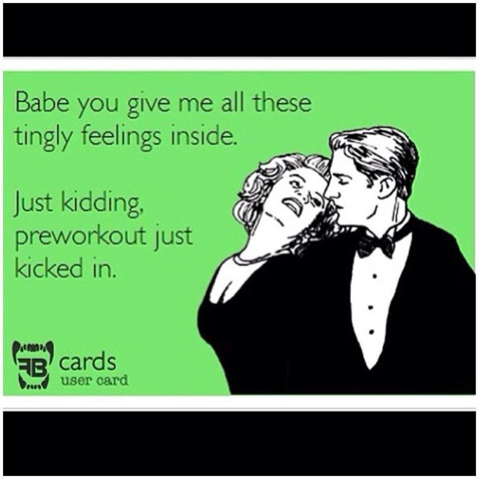 #preworkout #feelings #fitness #kidding #humour #kicked #inside #tingly #these #just #give #babe #al...