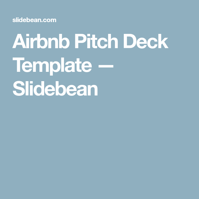 Airbnb Pitch Deck Template Airbnb Pinterest Pitch And Decking