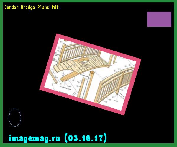 Garden Bridge Plans Pdf 153047 The Best Image Search – Garden Bridge Plans Pdf
