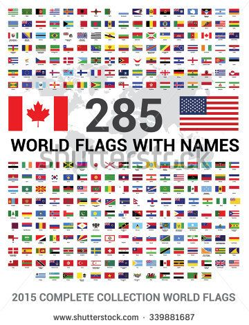 All The Flags Of The World And Their Names Vector Set Of 285 World Flags Of Sovereign States With Names 2015 Complete Collection World Flags Flags Of The World World Flags With Names Flags With Names