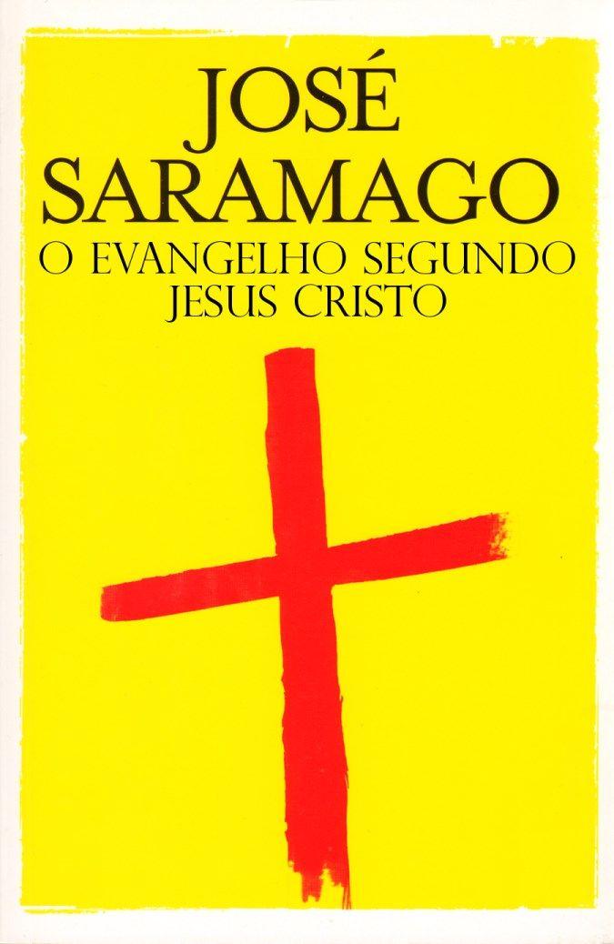 O Evangelho Segundo Jesus Cristo – José Saramago