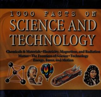 1000 Facts on science and technology : Farndon, John : Free Download, Borrow, and Streaming : Internet Archive
