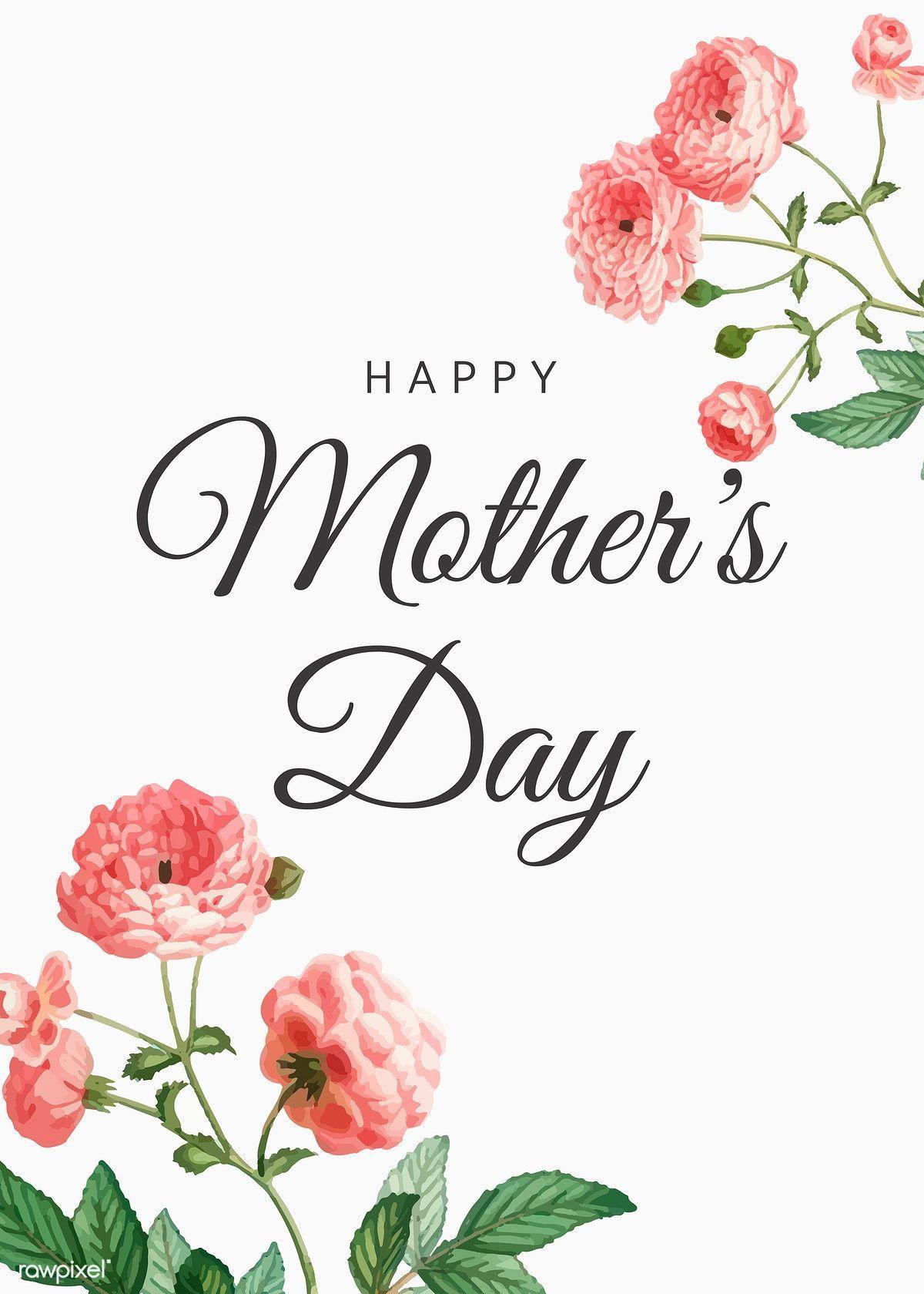 Download Premium Vector Of Happy Mother S Day Card Vector 845983 Happy Mothers Day Images Happy Mothers Day Happy Mother S Day Card